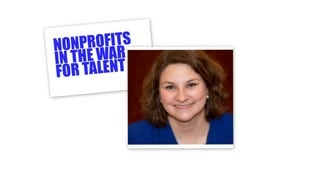 Nonprofits in the War for Talent